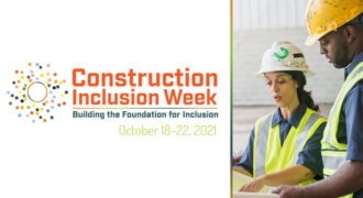 Time for Change: Inaugural Construction Inclusion Week 2021
